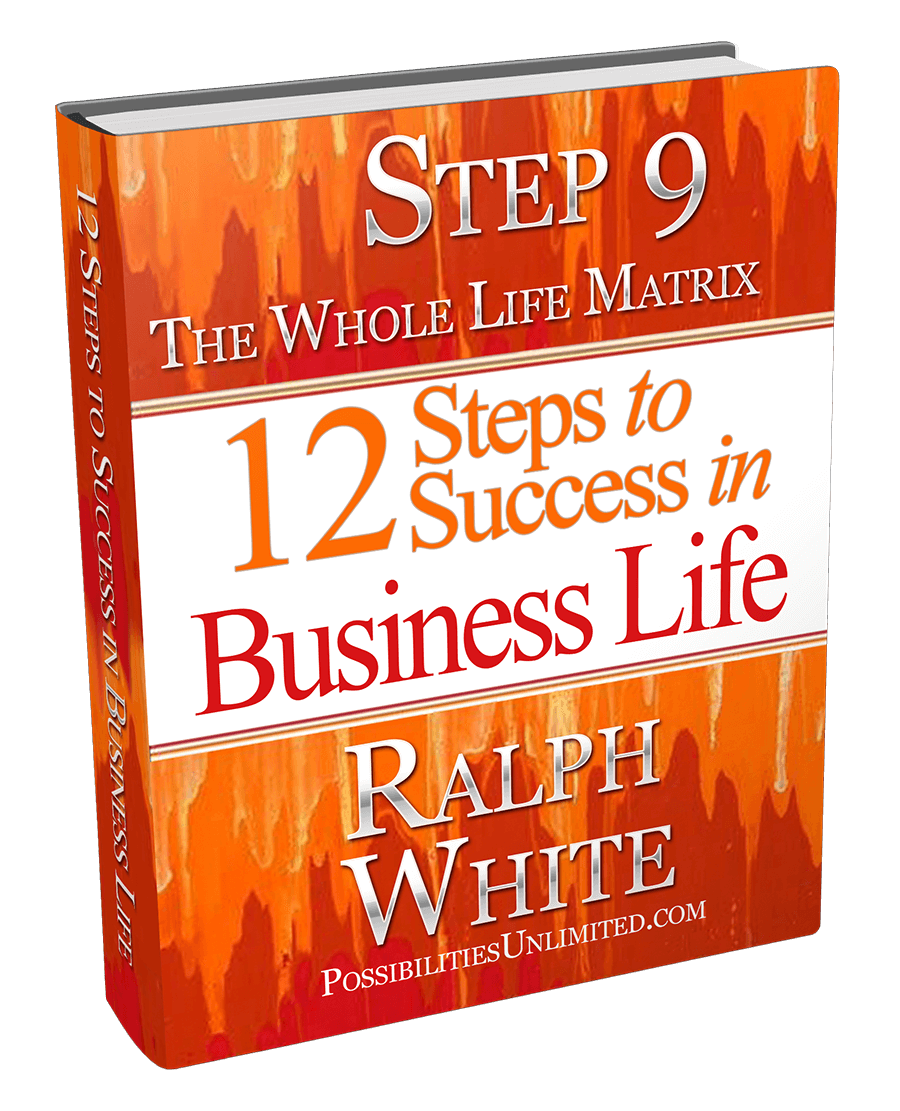 Step 9 The WholeLife Matrix Ralph White